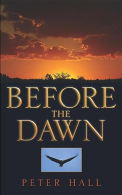 Before the Dawn  -     By: Peter Hall