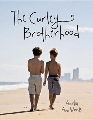 The Curley Brotherhood  -     By: Amelia Ann Woods