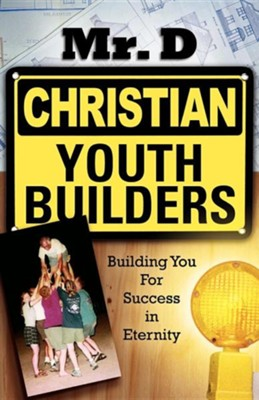 Christian Youth Builders  -     By: MR D.