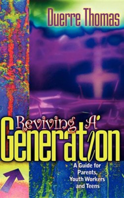 Reviving a Generation  -     By: Duerre Thomas