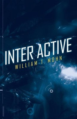 Inter Active  -     By: William T. Mohn