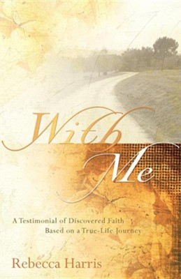 With Me  -     By: Rebecca Harris
