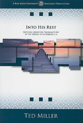 Into His Rest   -     By: Ted Miller