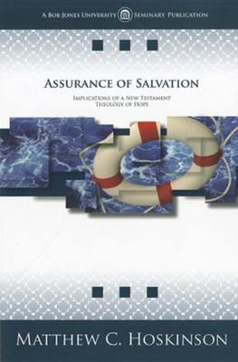 Assurance of Salvation   -     By: Matthew C. Hoskinson