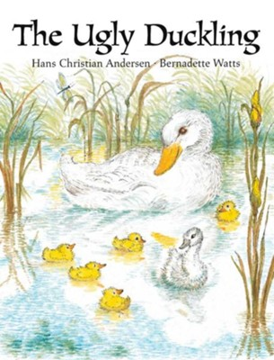 Ugly Duckling  -     By: Hans Christian Andersen     Illustrated By: Bernadette Watts