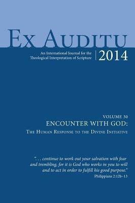 Ex Auditu - Volume 30  -     Edited By: Klyne Snodgrass