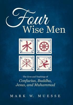 Four Wise Men  -     By: Mark W. Muesse