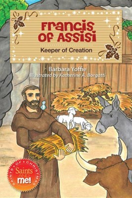 Francis of Assisi: Keeper of Creation  -     By: Barbara Yoffie