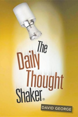 The Daily Thought Shaker  -     By: David George