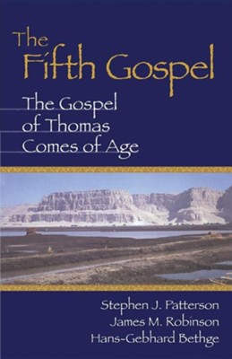 The Fifth Gospel: The Gospel of Thomas Comes of Age   -     By: Stephen J. Patterson