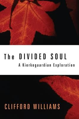 The Divided Soul  -     By: Clifford Williams