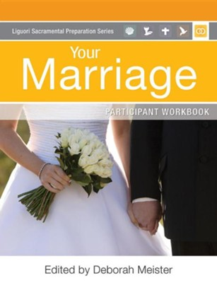 Your Marriage Participant Workbook: Participant Workbook  -     Edited By: Deborah Meister     By: Charles Bouchard O.P., Bridget Brennan, Deacon Harold Burke-Sivers, Father John Echert