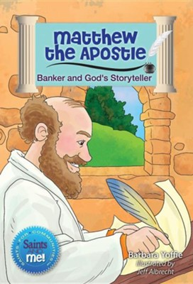 Matthew the Apostle: Banker and God's Storyteller  -     By: Barbara Yoffie, Jeff Albrecht
