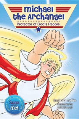 Michael the Archangel: Protector of God's People  -     By: Barbara Yoffie, Jeff Albrecht