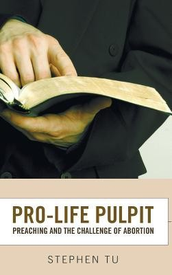 Pro-Life Pulpit  -     By: Stephen Tu