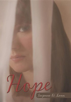 Hope  -     By: Suzanne D. Lonn