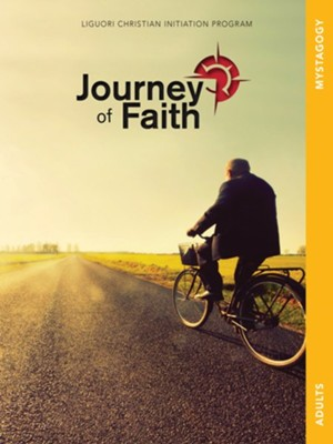 Journey of Faith for Adults, Mystagogy  -     By: Redemptorist Pastoral Publication