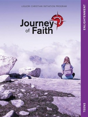 Journey of Faith for Teens, Enlightenment  -     By: Redemptorist Pastoral Publication