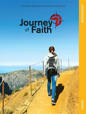 Journey of Faith for Teens, Mystagogy  -     By: Redemptorist Pastoral Publication