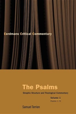 The Psalms: Strophic Structure and Theological Commentary Volume 1  -     By: Samuel Terrien