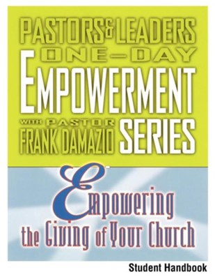 Empowering the Giving of Your Church - Student Handbook  -     By: Frank Damazio