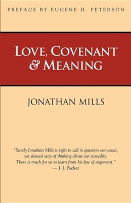 Love, Covenant & Meaning  -     By: Jonathan Mills