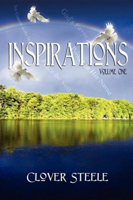 Inspirations: Volume One  -     By: Clover Steele