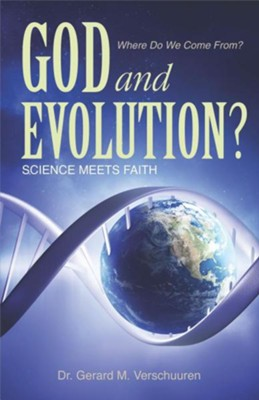 God and Evolution?: Science Meets Faith  -     By: Gerard M. Verschuuren, Carlos A. Sevilla