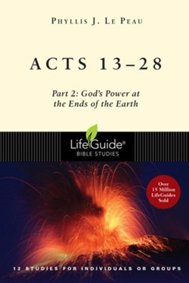 Acts 13-28 LifeGuide Bible Studies   -     By: Phyllis J. Le Peau
