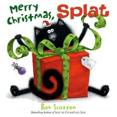 Merry Christmas, Splat  -     By: Rob Scotton     Illustrated By: Rob Scotton
