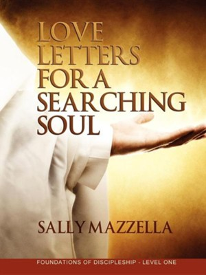 Love Letters for a Searching Soul  -     By: Sally Mazzella