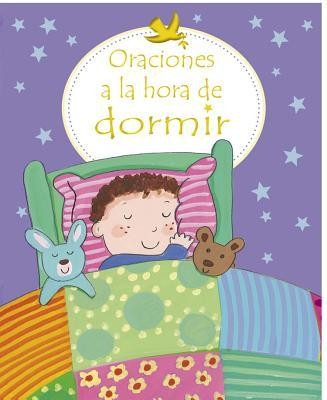 Oraciones a la Hora de Dormir (First Prayers at Bedtime)  -     By: Sophie Piper     Illustrated By: Kay Widdowson