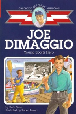 Joe Dimaggio: Young Sports Hero  -     By: Herb Dunn     Illustrated By: Meryl Henderson