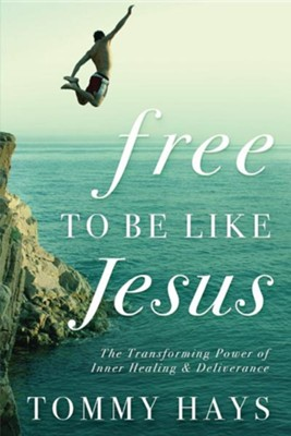 Free to Be Like Jesus  -     By: Tommy Hays