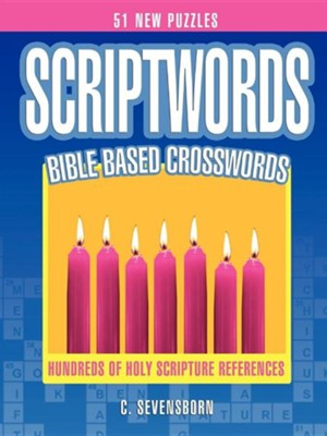 Scriptwords: Bible Based Crosswords  -     By: C. Sevensborn