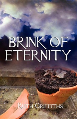 Brink of Eternity  -     By: Ruth Griffiths