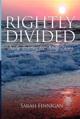 Rightly Divided  -     By: Sarah Finnigan