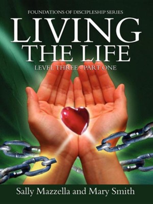 Living the Life  -     By: Sally Mazzella