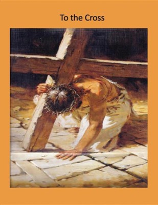 To the Cross  -     By: Jan C. Davey
