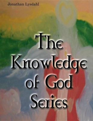 The Knowledge of God Series  -     By: Jonathan Lysdahl