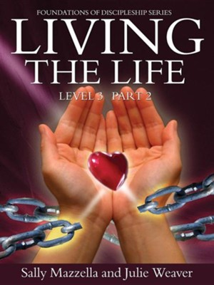 Living the Life Level 3 Part 2  -     By: Sally Mazzella