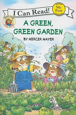 A Green, Green Garden  -     By: Mercer Mayer     Illustrated By: Mercer Mayer