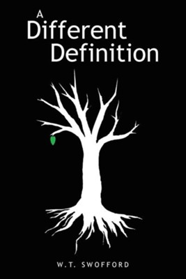 A Different Definition  -     By: W.T. Swofford