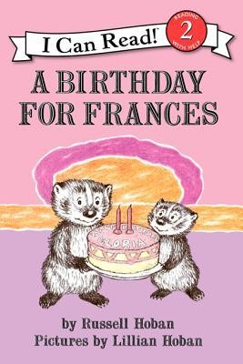 A Birthday for Frances  -     By: Russell Hoban     Illustrated By: Lillian Hoban