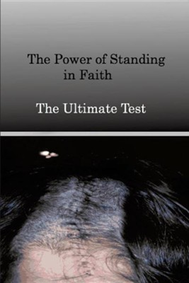 The Power of Standing in Faith  -     By: Paola A. Hasbun