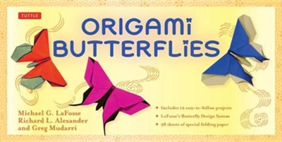 Origami Butterflies [With 96 Sheets Special Origami Paper/2 Sheets Metallic]  -     By: Michael G. LaFosse, Richard L. Alexander, Greg Mudarri