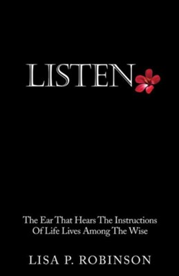 Listen  -     By: Lisa P. Robinson