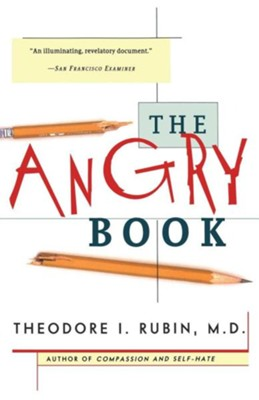 The Angry Book  -     By: Theodore Isaac Rubin