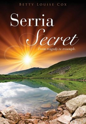 Serria Secret  -     By: Betty Louise Cox