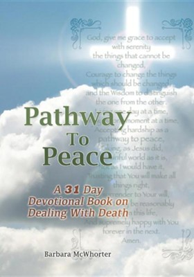 Pathway to Peace  -     By: Barbara McWhorter